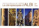Albi cité épiscopale patrimoine mondial de l'Unesco
