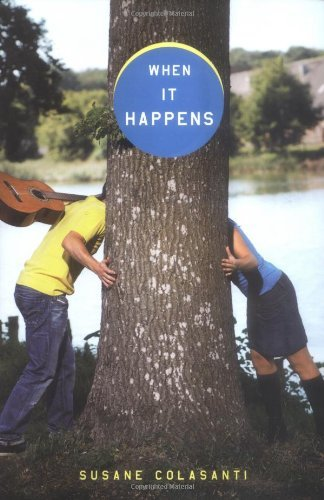 When It Happens by Susane Colasanti (2006-05-04)