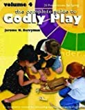 Godly Play: Volume 4 - 12 Core Presentations for Spring