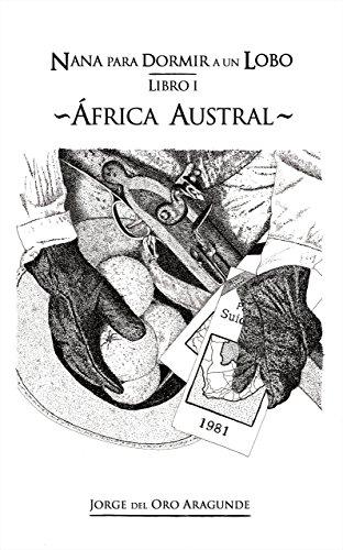 Nana para Dormir un lobo (I): África Austral (Nana para Dormir a un Lobo nº 1)