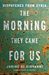 The Morning They Came for Us: Dispatc...