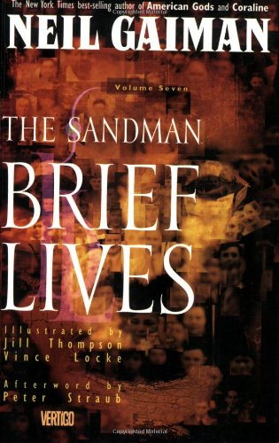 Sandman TP Vol 07 Brief Lives (The sandman)