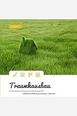 Traumhausbau: Dein Bautagebuch und Baureport zum Selbsteintragen! (#8) Taschenbuch