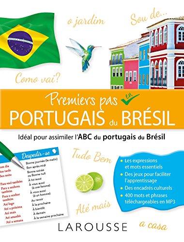 Premiers pas en Portugais du Brésil par Raoni