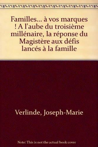 Familles a vos marques par Joseph-Marie Verlinde