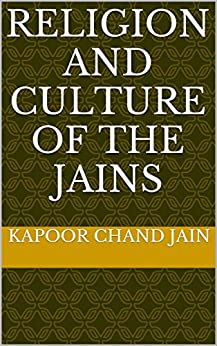 Religion And Culture Of The Jains por Kapoor Chand Jain epub