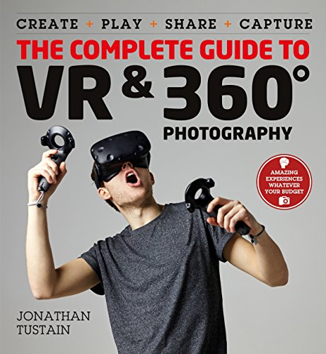 The Complete Guide to VR: Make, Enjoy, and Share & Play (English Edition)