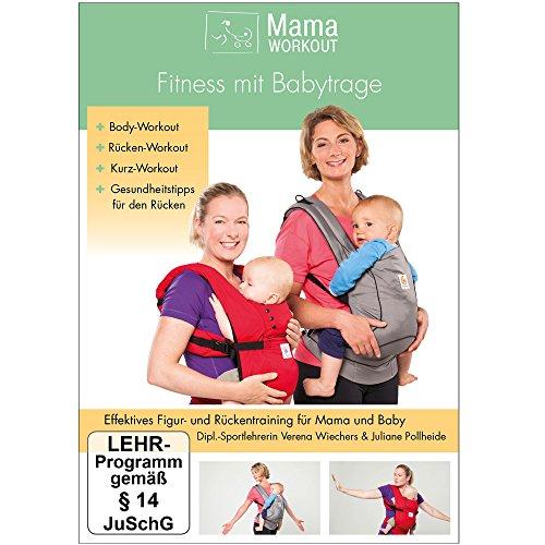 MamaWORKOUT - Fitness mit Babytrage -- Das gesundheitsorientierte Programm von Expertin Verena Wiechers