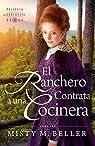 El Ranchero Contrata A Una Cocinera par Misty M. Beller