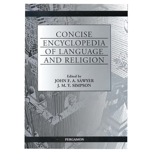 Concise Encyclopedia of Language and Religion (2001-05-22)