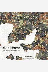flecktarn - Das fast unsichtbare Notizbuch (no. 7) Taschenbuch