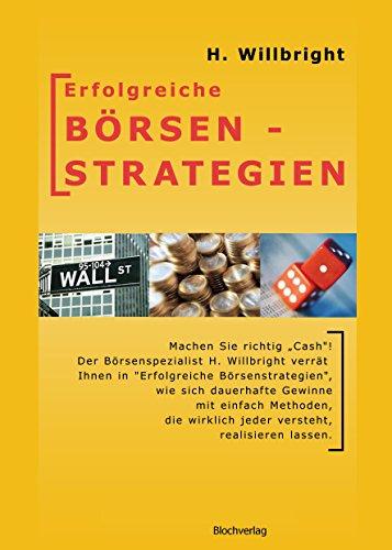 Erfolgreiche Börsenstrategien: Methoden der Profis mit sicherem Gewinnpotenzial