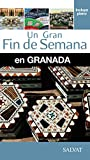 Granada (Un Gran Fin De Semana En)