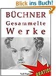 Georg Büchner - Gesammelte Werke: Dan...