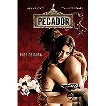 Pecador: Flor de Cuba