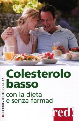 Colesterolo basso con la dieta e senza farmaci