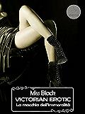 Victorian Erotic, La macchia dell'immoralità