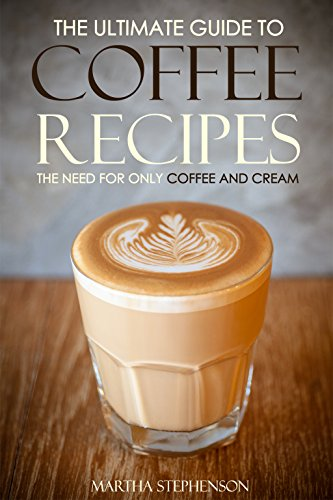 Coffee Bean Oz Extract Dr. (The Ultimate Guide to Coffee Recipes - The Need for Only Coffee and Cream: Over 25 Coffee Recipes! (English Edition))