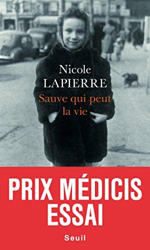 Sauve qui peut la vie - Nicole Lapierre 2015
