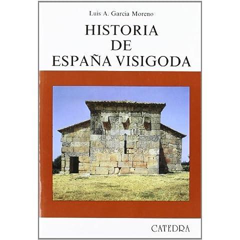 Historia de Espana visigoda / History of Visigothic Spain