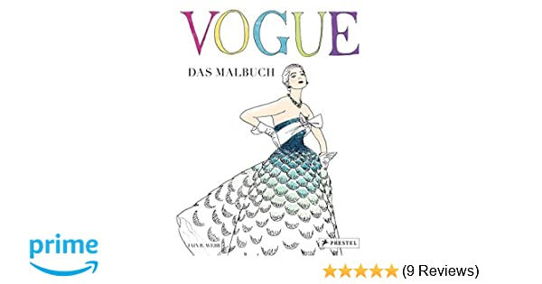 VOGUE - Das Malbuch: Amazon.de: Iain R. Webb: Bücher
