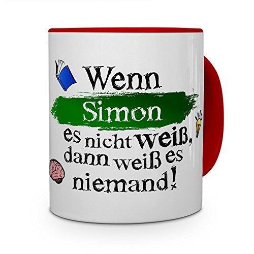 printplanet Tasse mit Namen Simon - Layout: Wenn Simon es Nicht weiß, dann weiß es niemand - Namenstasse, Kaffeebecher, Mug, Becher, Kaffee-Tasse - Farbe Rot