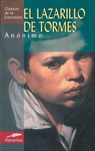 El Lazarillo de Tormes (Clásicos de la literatura universal) por Anónimo