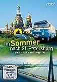 Im Sommer nach St. Petersburg - Eine Reise nach Russland [2 DVDs]