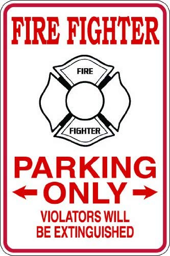Promini Metallschild Fire Fighter Parking Only Violators Will Be Extinguished 20,3 x 30,5 cm -