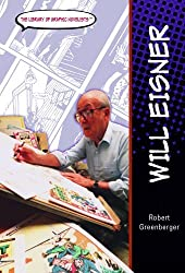 Will Eisner (Library of Graphic Novelists) by Robert Greenberger (2004-10-06)