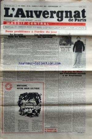AUVERGNAT DE PARIS (L') [No 35] du 27/08/1983 - 2 PROBLEMES A L'ORDRE DU JOUR - LA SECURITE DANS LE HOTELS ET LES INCONVENIENTS DES FAST-FOOD - JACQUES MAILHOT - A LA TETE DU FLORE - UNA CANTALIENNE SUCCEDE A UN AVEYRONNAIS - M. BOUBAL - M. SILJECOVIC ET MME COLETTE MARTRES - BRETAGNE - NOTRE SOEUR CELTIQUE PAR CHICOU