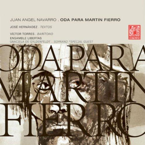 Oda para Martin Fierro: No. 2, Mi Gloria Es Vivir Tan Libre