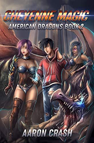 Cheyenne Magic: An Urban Fantasy Harem Adventure (American Dragons Book 2) (English Edition) (American Dragons)