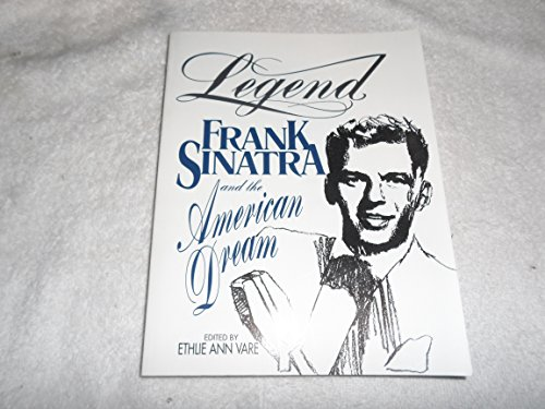 Legend: Frank Sinatra and the American Dream by Ethlie Ann Vare (1995-11-01)
