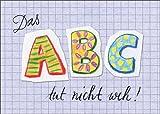 Im 5er Set: Das ABC tut nicht weh! Fröhliche Einschulungskarte zum Schulstart