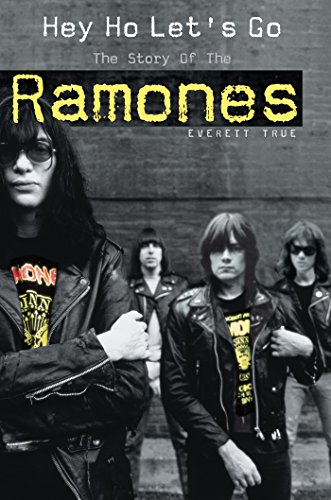 """Hey Ho Let's Go: The Story of the Ramones: The Story of the """"Ramones"""""""