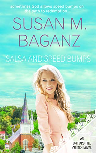 Salsa and Speedbumps (Orchard Hill Church) (English Edition) -