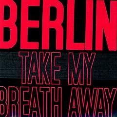 Take My Breath Away