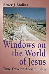 Windows on the World of Jesus: Time Travel to Ancient Judea