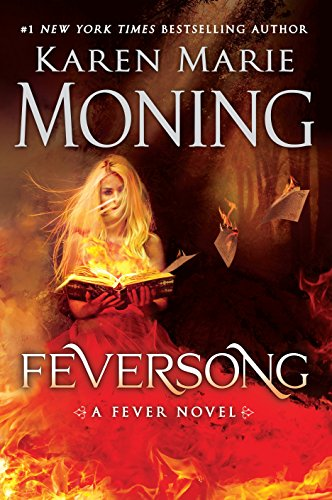 Feversong: A Fever Novel por Karen Marie Moning