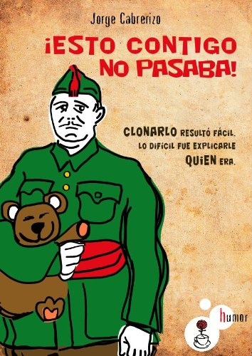 ¡ESTO CONTIGO NO PASABA! por Jorge Cabrerizo