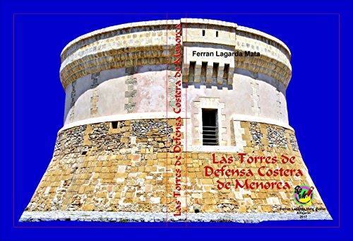 Las Torres de Defensa Costera de Menorca.: El Origen de las Torres Martello.