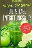 Grüne Smoothies: Die 9-Tage-Entgiftungskur