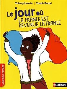 """Afficher """"Le jour où n° 2<br /> Le Jour où la France est devenue la France"""""""