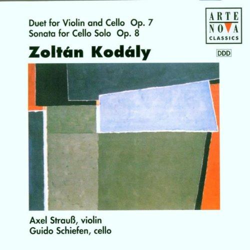 Zoltàn Kodàly:  Duet for Violin und Cello Op.7 / Sonata for Cello Solo Op.8