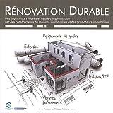 Rénovation durable: Des logements rénovés et basse consommation par des constructeurs de maisons individuelles et des promoteurs immobiliers...
