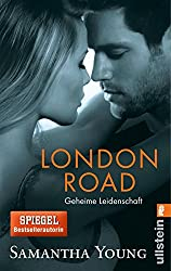 London Road - Geheime Leidenschaft (Deutsche Ausgabe) (Edinburgh Love Stories 2)