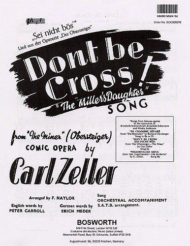 carl-zeller-dont-be-cross-sei-nicht-bos