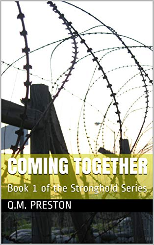Coming Together: Book 1 of the Stronghold Series (English Edition) Qm-serie