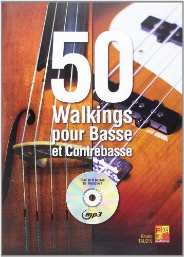 50 Walkings for Bass/Cb+CD +CD par Bruno (Autho Tauzin